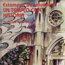 Libros: ESTAMPAS BENAULENSES ALICANTE UN TEMPLO CON HISTORIA FEDERICO SALA SEVA PORT REMIGIO SOLED. Lote 260538160