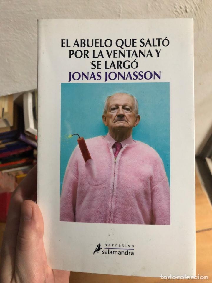 EL ABUELO QUE SALTÓ POR LA VENTANA Y SE LARGO JONAS JONASSON (Libros nuevos sin clasificar)