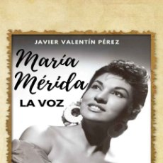 Libros: MARÍA MÉRIDA. LA VOZ.. Lote 261524955
