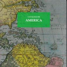 Libros: CATÁLOGO 80. AMÉRICA. Lote 261602490