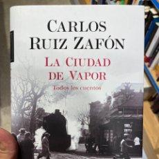 Libros: LA CIUDAD DE VAPOR, RUIZ ZAFÓN. Lote 261684135
