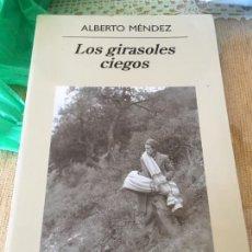 Libros: LITERATURA ESPAÑOLA CONTEMPORANEA. ALBERTO MENDEZ. LOS GIRASOLES CIEGOS.. Lote 261838930
