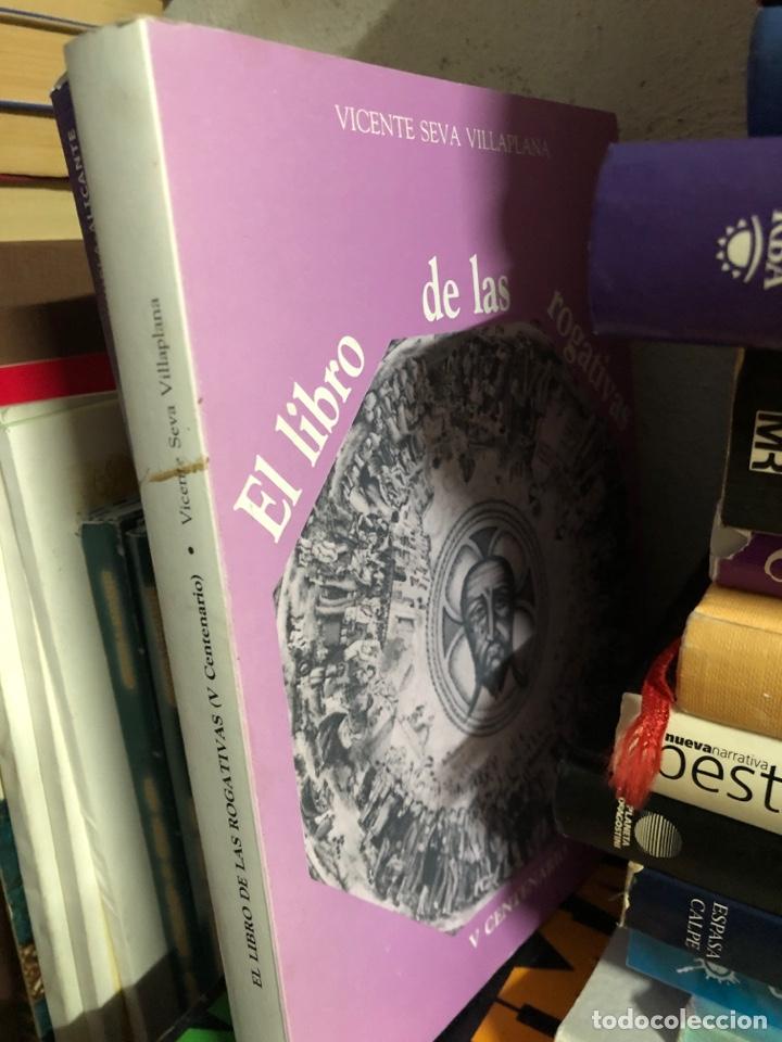 Libros: El libro de las rogativas V Centenario Vicente Seva Villaplana ALICANTE - Foto 2 - 261966160