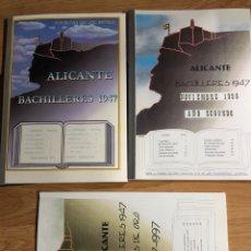Libros: ALICANTE BACHILLERES 1947 NOVIEMBRE 2003, 1998 Y BODAS DE ORO. Lote 261966560