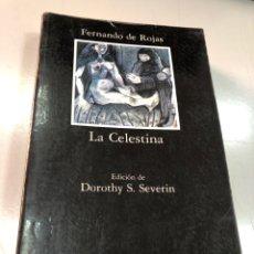 Livres: FERNANDO DE ROJAS - LA CELESTINA - CATEDRA. Lote 262241965