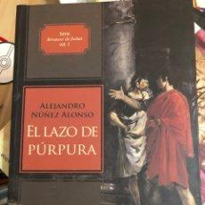 Libri: EL LAZO DE PÚRPURA ALEJANDRO NÚÑEZ ALONSO. Lote 262289555
