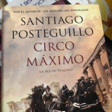 Libri: SANTIAGO POSTEGUILLO CIRCO MÁXIMO LA IRA DE TRAJANO 1200 PÁGINAS. Lote 262289845