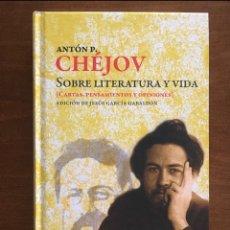 Livros: SOBRE LITERATURA Y VIDA, CHÉJOV. Lote 262530495
