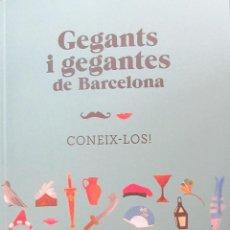 Libros: LIBRO CON FOTOGRAFIAN Y LA HISTORIA DE TODOS LOS GIGANTES DE BARCELONA. Lote 262668020