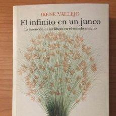 Libros: EL INFINITO EN UN JUNCO, IRENE VALLEJO. Lote 263044275