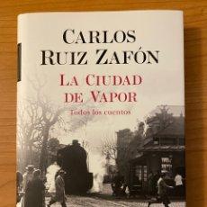 Libros: LA CIUDAD DE VAPOR, RUIZ ZAFÓN. Lote 263045075