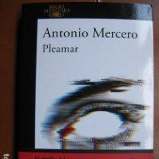 Libros: LIBRO - PLEAMAR - ED. NEGRA ALFAGUARA - ANTONIO MERCERO - NOVELA NEGRA - NUEVO +. Lote 263077970