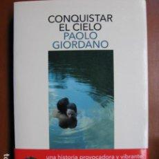 Libros: LIBRO - CONQUISTAR DEL CIELO - ED. SALAMANDRA - PAOLO GIORDANO - NUEVO +. Lote 263078195