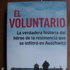 Livres: LIBRO - EL VOLUNTARIO - ED. ROCA - JACK FAIRWEATHER - WITOLD PILECKI AUSCHWITZ - NUEVO +. Lote 263149175