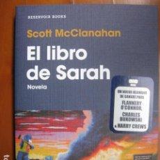 Libros: LIBRO - EL LIBRO DE SARAH - ED. RESERVOIR BOOKS - SCOTT MCCLANAHAN - NUEVO. Lote 263186950