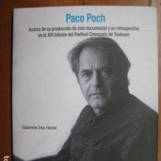 Libros: LIBRO - PACO POCH ACERCA DE LA PRODUCCION DEL CINE DOCUMENTAL - EN CATALAN - NUEVO. Lote 263190690