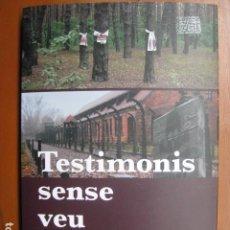 Libros: LIBRO - TESTIMONIS SENSE VEU - ED. EUMO - JOSEP HEREU - EN CATALAN - NUEVO. Lote 263197320