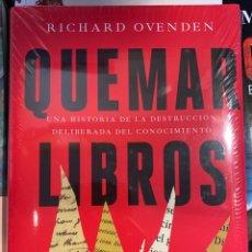 Libros: QUEMAR LIBROS, RICHARD OVENDEN. Lote 263200840