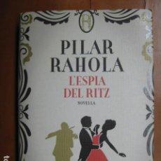 Libros: LIBRO - L'ESPIA DEL RITZ - ED. COLUMNA - PILAR RAHOLA - EN CATALAN - NUEVO +. Lote 263201505