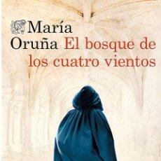 Libros: EL BOSQUE DE LOS CUATRO VIENTOS, MARÍA ORUÑA. Lote 263202735