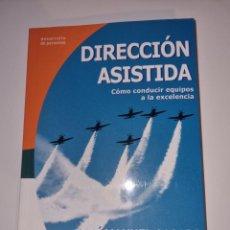 Libros: DIRECCIÓN ASISTIDA /JOSÉ MANUEL CASADO. Lote 264720109
