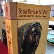 Libros: SANTA MARIA DE EL OLIVAR FRAY JOAQUIN MILLAN RUBIO SANTUARIO MONASTERIO TERUEL Y ALICANTE ELCHE. Lote 265910738