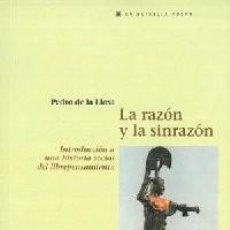 Libros: LA RAZÓN Y LA SIN RAZÓN. INTRODUCCIÓN A UNA HISTORIA SOCIAL DEL LIBRE PENSAMIENTO.- LLOSA, PEDRO DE. Lote 266973969