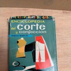 Libros: ENCICLOPEDIA DEL CORTE Y CONFECCIÓN POR ANA MARÍA CALERA. Lote 268879019