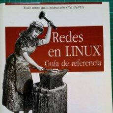 Libros: REDES EN LINUX GUIA DE REFERENCIA - CARLA SCHRODER. Lote 268892449