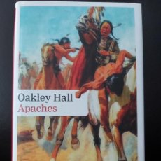 Libros: OAKLEY HALL. APACHES. Lote 269101168