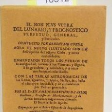 Livres: EL NON PLUS ULTRA DEL LUNARIO Y PROGNOSTICO PERPETUO, GENERAL Y PARTICULAR CORTÉS, GERÓNIMO PUBLIC. Lote 269220628