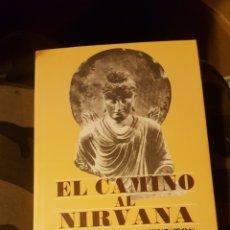 Libros: EL CAMINO AL NIRVANA. Lote 269311898