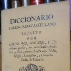 Libros: DICCIONARIO VALENCIANO-CASTELLANO ESCRITO POR CARLOS ROS, NOTARIO, Y ESCRIVANO PÚBLICO, POR AUTORID. Lote 269344653