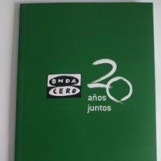 Libros: LIBRO 20 ANIVERSARIO ONDA CERO ALBACETE + PEGATINA GRANDE Y PEQUEÑA ONDA CERO RADIO. Lote 269696968