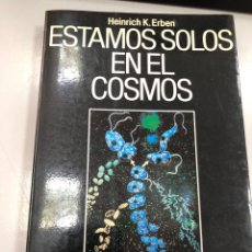 Libros: ESTAMOS SOLOS EN EL COSMOS HEINRICH K ERBEN - PLANETA. Lote 269820843