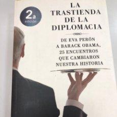 Libros: LA TRASTIENDA DE LA DIPLOMACIA DE EVA PERON A OBAMA INOCENCIO F ARIAS CELADA. Lote 269821818