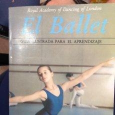 Libros: EL BALLET GRAN GUIA ILUSTRADA PARA EL APRENDIZAJE. Lote 269953678