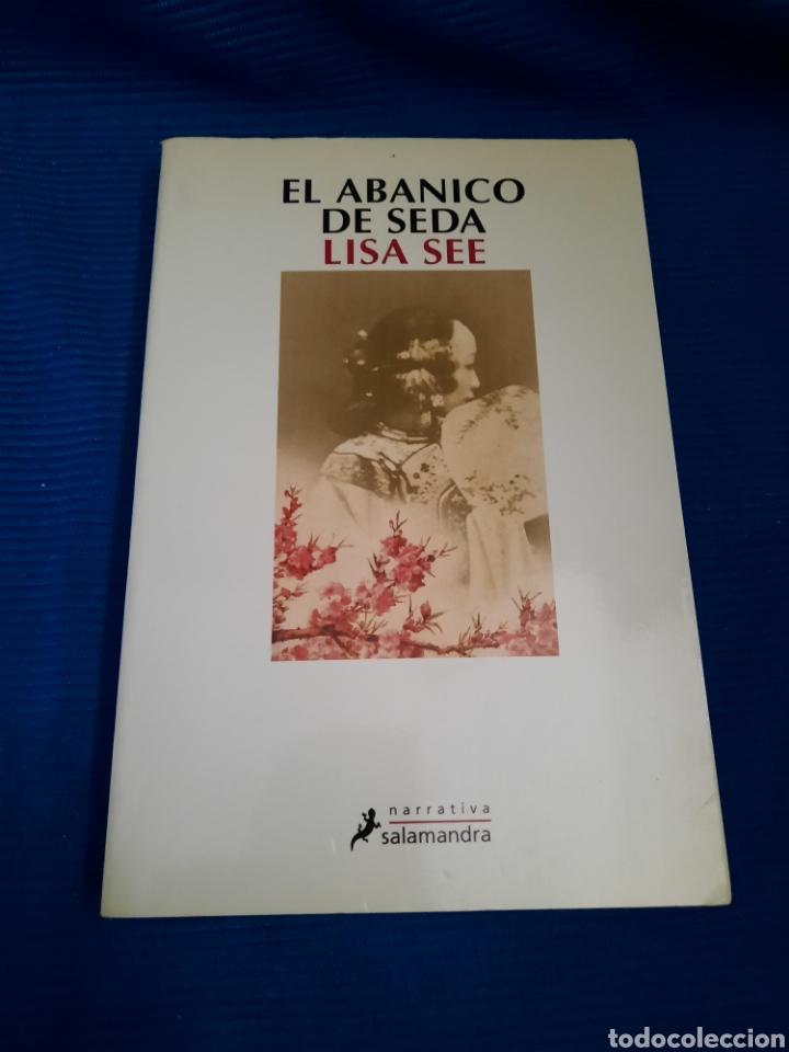 LIBRO EL ABANICO DE SEDA, LISA SEA, NARRATIVA SALAMANDRA, 1°EDICIÓN 2006 (Libros nuevos sin clasificar)