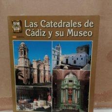 Libros: LAS CATEDRALES DE CADIZ Y SU MUSEO. Lote 270922278