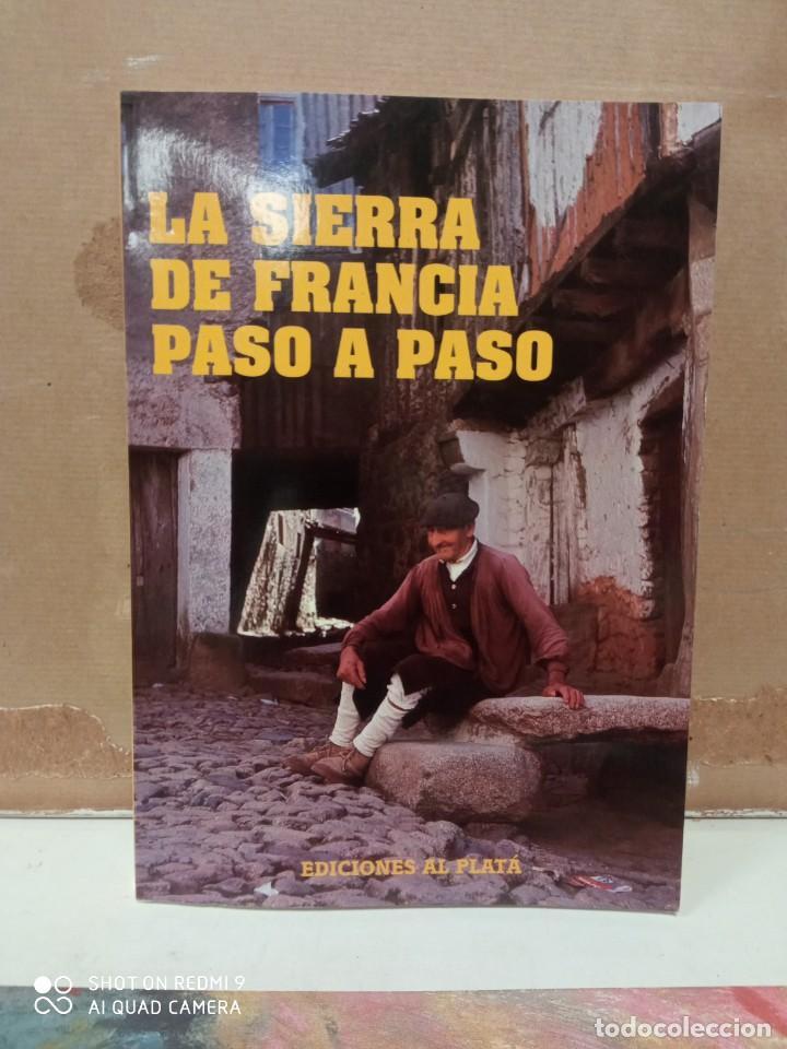 LA SIERRA DE FRANCIA PASO A PASO (Libros nuevos sin clasificar)