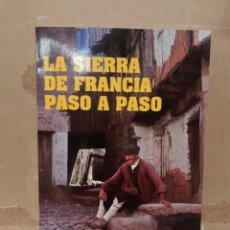 Libros: LA SIERRA DE FRANCIA PASO A PASO. Lote 270922583