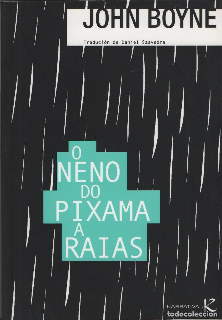 O NENO DO PIXAMA A RAIAS. JOHN BOYNE. FAKTORÍA DE LIBROS. 2008. NUEVO. (Libros nuevos sin clasificar)