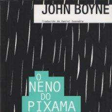 Libros: O NENO DO PIXAMA A RAIAS. JOHN BOYNE. FAKTORÍA DE LIBROS. 2008. NUEVO.. Lote 270936618