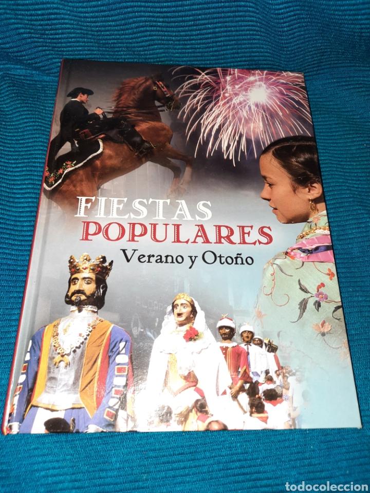FIESTAS POPULARES VERANO Y OTOÑO, EDITORIAL CIL 2011 (Libros nuevos sin clasificar)