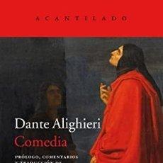 Libros: COMEDIA LA DIVINA ALIGHIERI, DANTE PUBLICADO POR ACANTILADO, 2020 TAPA DURA 936 PAG. NUEVO. HAY. Lote 287984223
