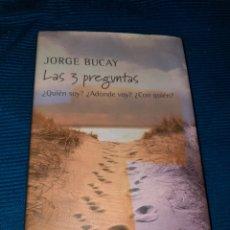 Libros: JORGE BUCAY , LAS TRES PREGUNTAS,QUIEN SOY?, A DONDE VOY? , CON QUIÉN? , INCLUYE CD. Lote 273303618