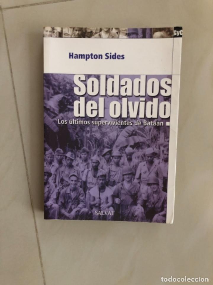 LIBRO SOLDADOS DEL OLVIDO LOS ÚLTIMOS SUPERVIVIENTES DE BATAAN (Libros nuevos sin clasificar)