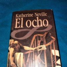 Libros: EL OCHO, KATHERINE NEVILLE. Lote 276209528