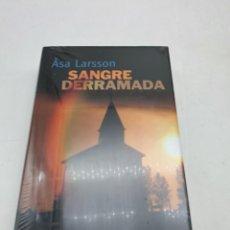 Libros: SANGRE DERRAMADA ( ASA LARSSON ) NUEVO. Lote 276537713