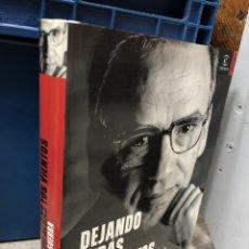 Libros: DEJANDO ATRÁS LOS VIENTOS ALFONSO GUERRA MEMORIAS 1982 1991. Lote 277116108